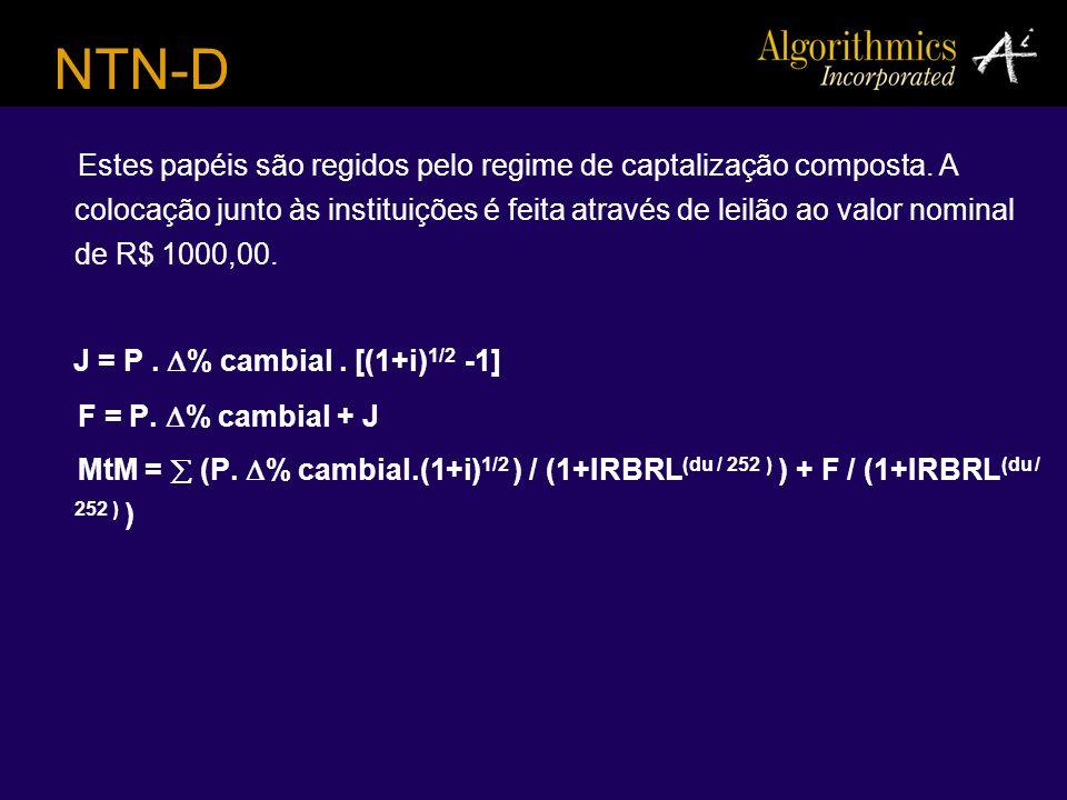 NTN-D J = P . % cambial . [(1+i)1/2 -1]